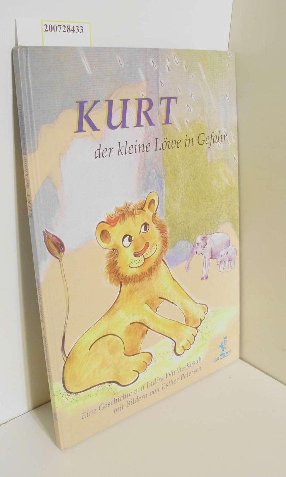 Kurt der kleine Löwe in Gefahr 1. Auflage