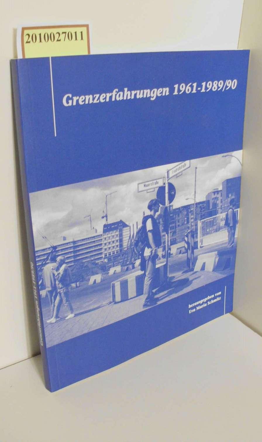Grenzerfahrungen 1961-1989/90