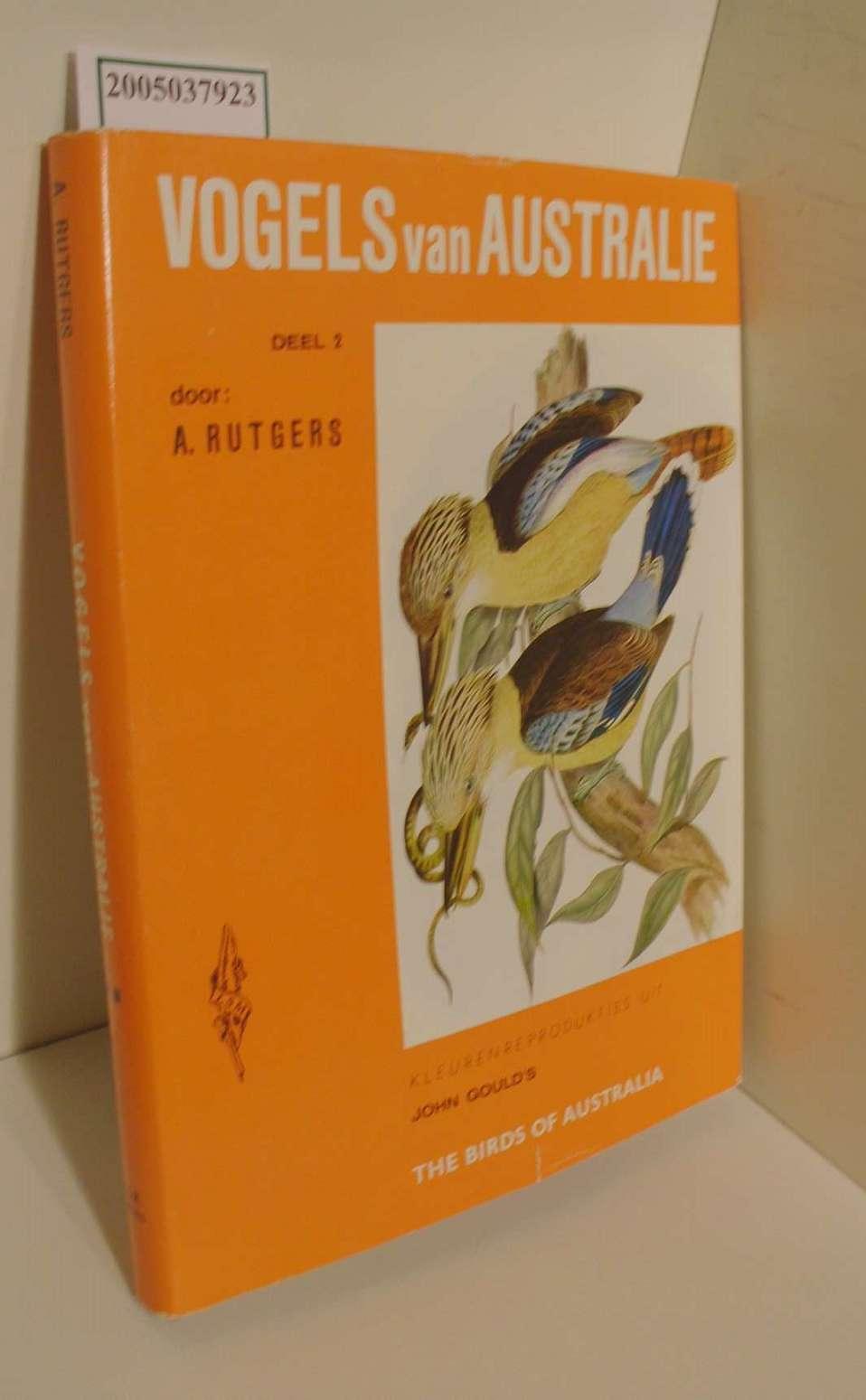 Vogels van Australie / Deel 2 / Het Vogelparadijs in Kleuren Band 4