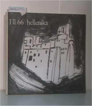 Hellenika. Blätter der Vereinigung der Deutsch-Griechischen Gesellschaften Heft: I / II 66