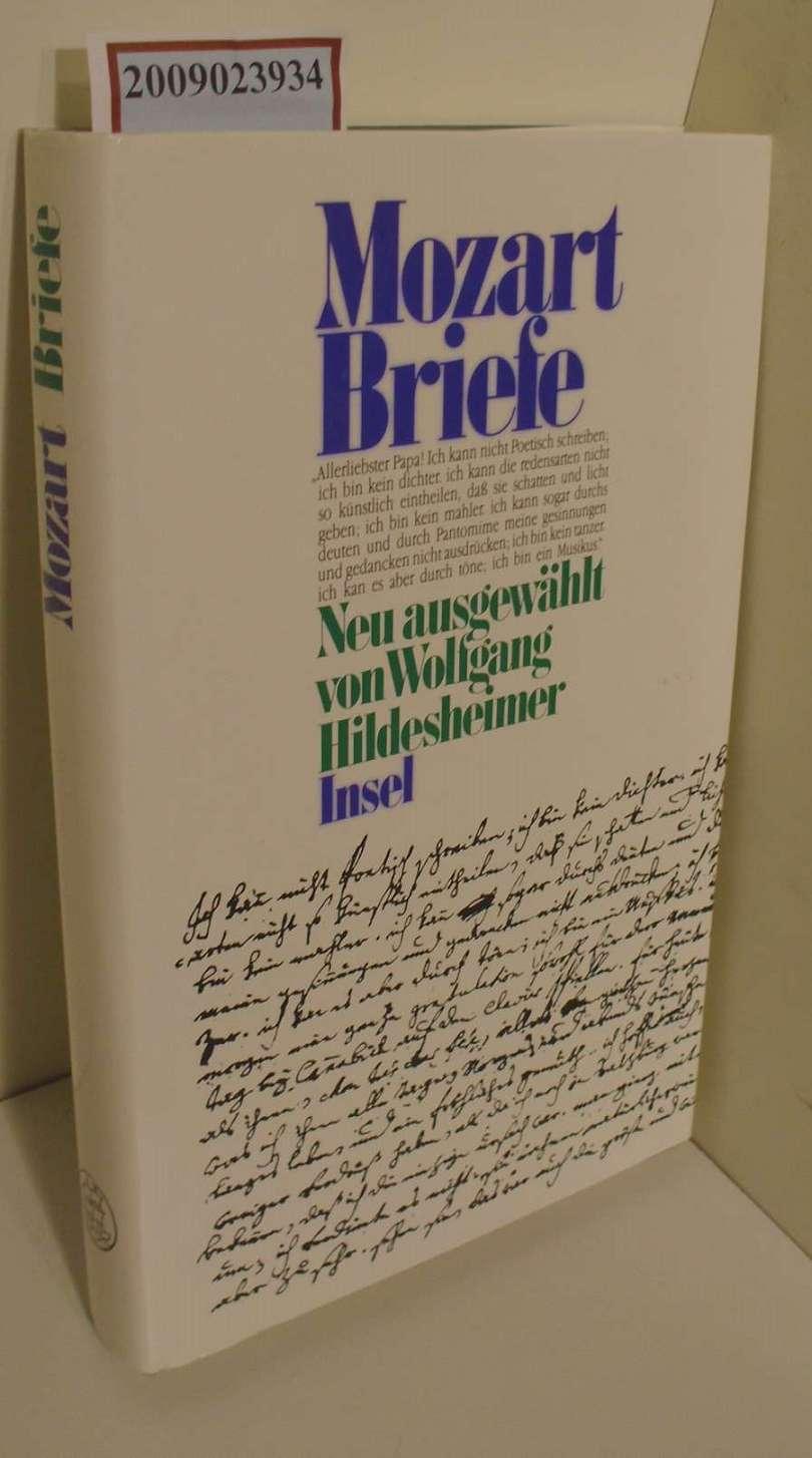 Mozart Briefe - Neu ausgewählt von Wolfgang Hildesheimer