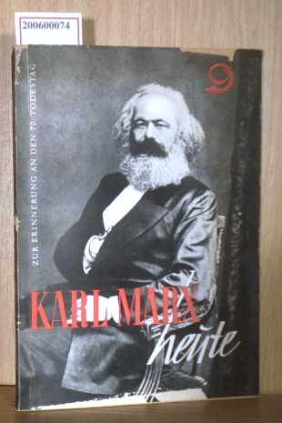 Karl Marx heute Ein Erinnerungsbuch an den 70. Todestag