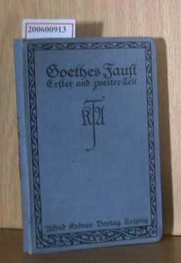 Goethes Faust - erster und zweiter Teil