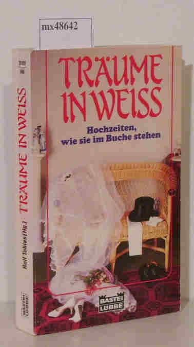 Träume in Weiss Hochzeiten, wie sie im Buche stehen