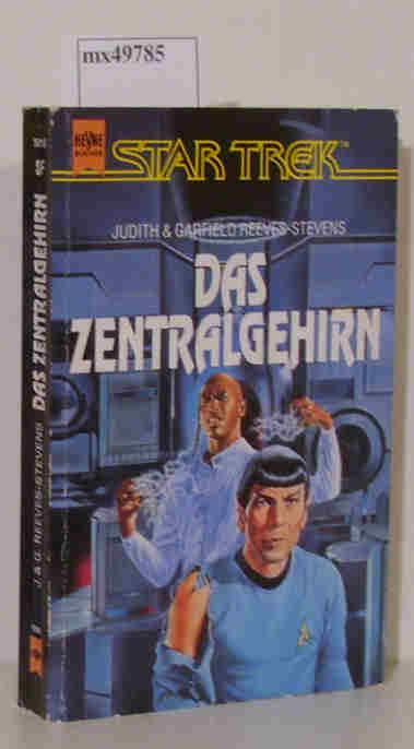 Judith & Garfield Reeves-Stevens: Star Trek - Das Zentralgehirn
