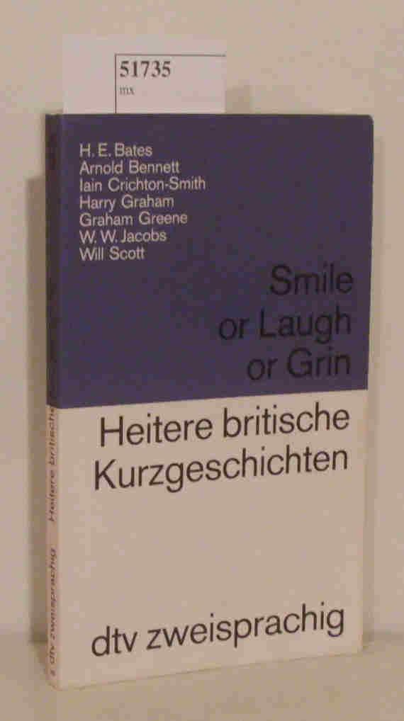 Smile or Laugh or Grin Heitere britische Kurzgeschichten.