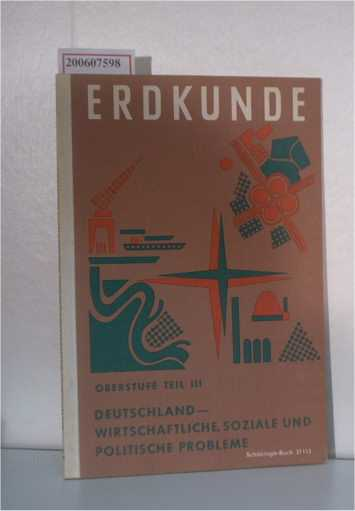 Erdkunde - Oberstufe Teil 3 - Deutschland-Wirtschaftliche, Soziale und politische Probleme