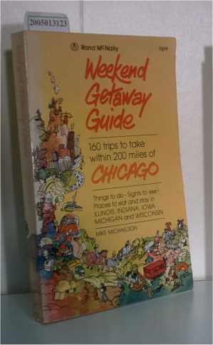 Weekend Getaway Guide Chicago