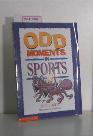 Odd Moments in Sports (Odd Sports Stories)