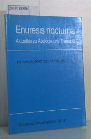 Enuresis nocturna Aktuelles zu Ätiologie und Therapie