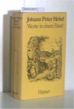 Johann Peter Hebel Werke in einem Band Mit Holzschnitten von Ludwig Richter, H. Stauber und E.H. Schmolze