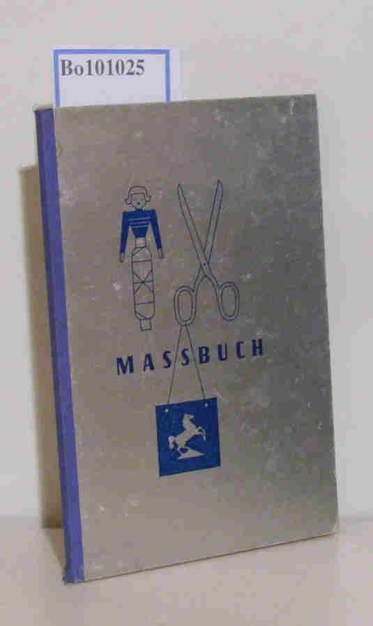 Massbuch von Amann & Söhne, Bönnigheim/Württemberg der ältesten unter den führenden deutschen Nähseidenfabriken mit der Schutzmarke
