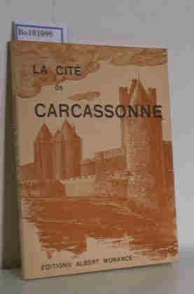 La Cite de Carcassonne et Guide du Visiteur par Michel Jordy