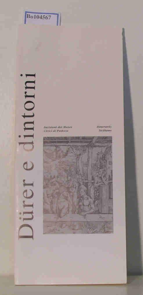 Dürer e dintorni testi di Franca Pellegrini