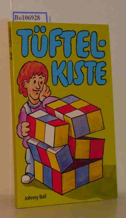 Tüftel-Kiste  mit Illustrationen von David Woodroffe