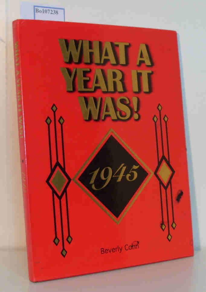 What a Year it was ! 1945. A walk back in time to revisit what life was like in the year that has special meaning for you