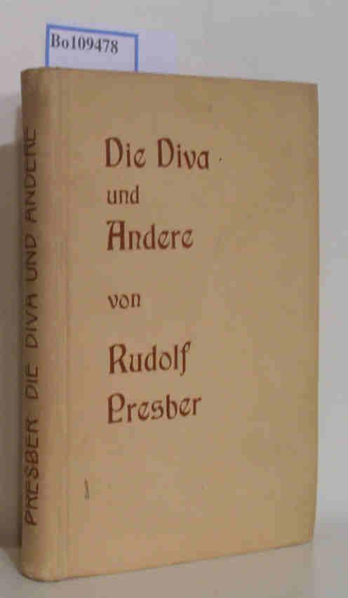 Presber,  Rudolf: Die Diva und Andere