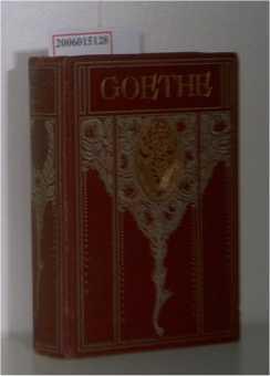 Goethe Werke - Auswahl in sechzehn Bänden / 9. Band Wilhelm Meisters Lehrjahre 1.-3. Buch