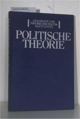 Politische Theorie Begründungszusammenhänge in der Politikwissenschaft