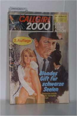 Blondes Gift für schwarze Seelen / Eroticon Callgirl 2000