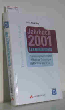 Jahrbuch 2001 Kommunikationsnetze Priorsierungsmechanismen, IP-Multicast-Technologien, WLAN, Voice over IP u.a.