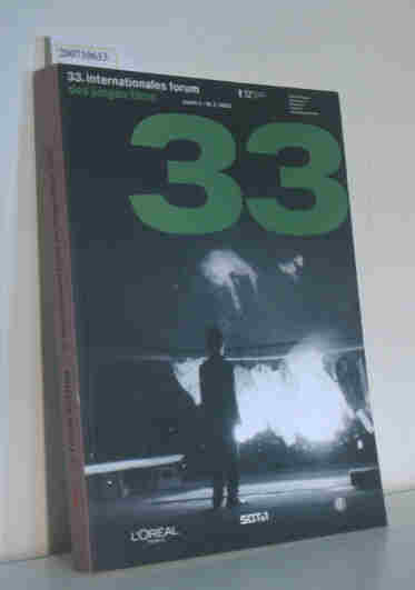 33. Internationales Forum des Jungen Films Berlin, 7. - 16.2.2003, Delphi-Filmpalast / 53. Internationale Filmfestspiele Berlin.  [Internationales Forum des Jungen Films. Red. Katalog: Karin Meßlinger ...]
