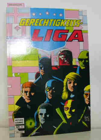 Gerechtigkeits-LIGA - Nr. 4.,  Attacke aus dem All - Sammlerausg.. - Schönau