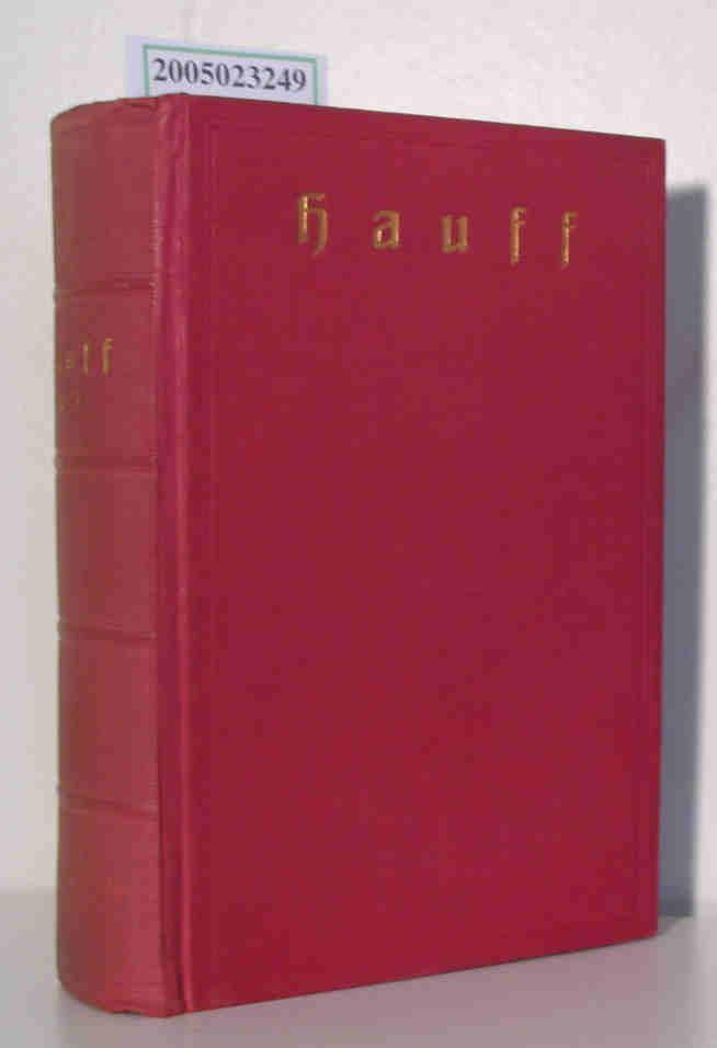 Wilhelm Hauff sämtliche Werke in sechs Bänden / 1. - 3. Band in einem Buch