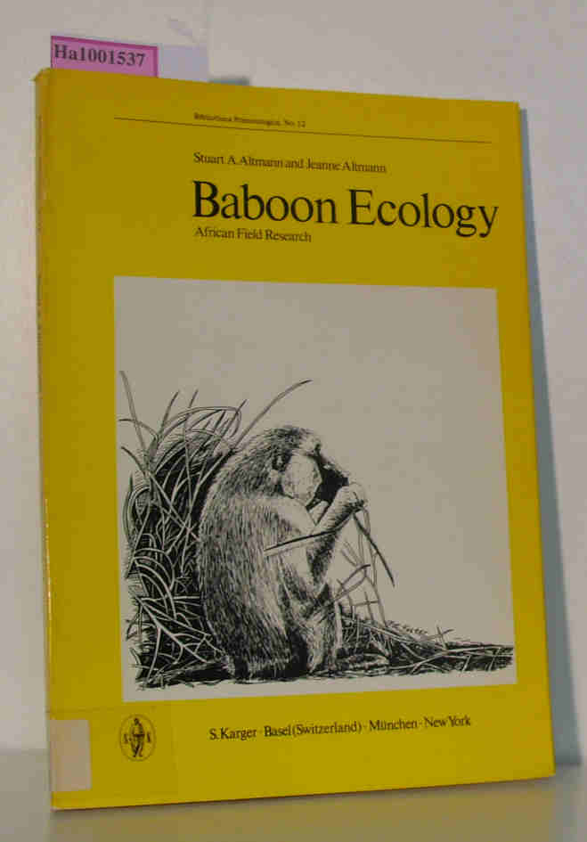Baboon Ecology. African Field Research Bibliotheca Primatologica, No.12