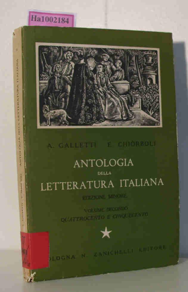 Antologia della letteratura italiana. Edizione minore. Vol. 2: Quattrocento e cinquecento.
