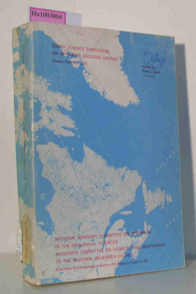 Earth Science Symposium on Offshore Eastern Canada / Ottawa, February 1971 Geological Survey of Canada Paper 71-23