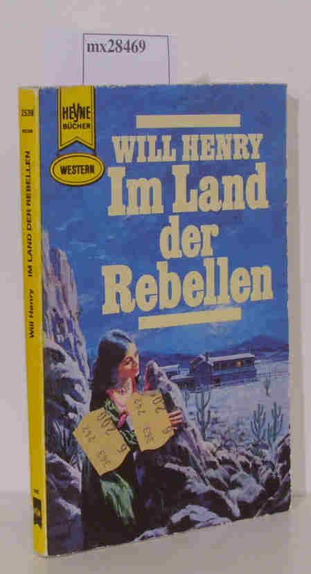 Henry,  Will: Im Land der Rebellen