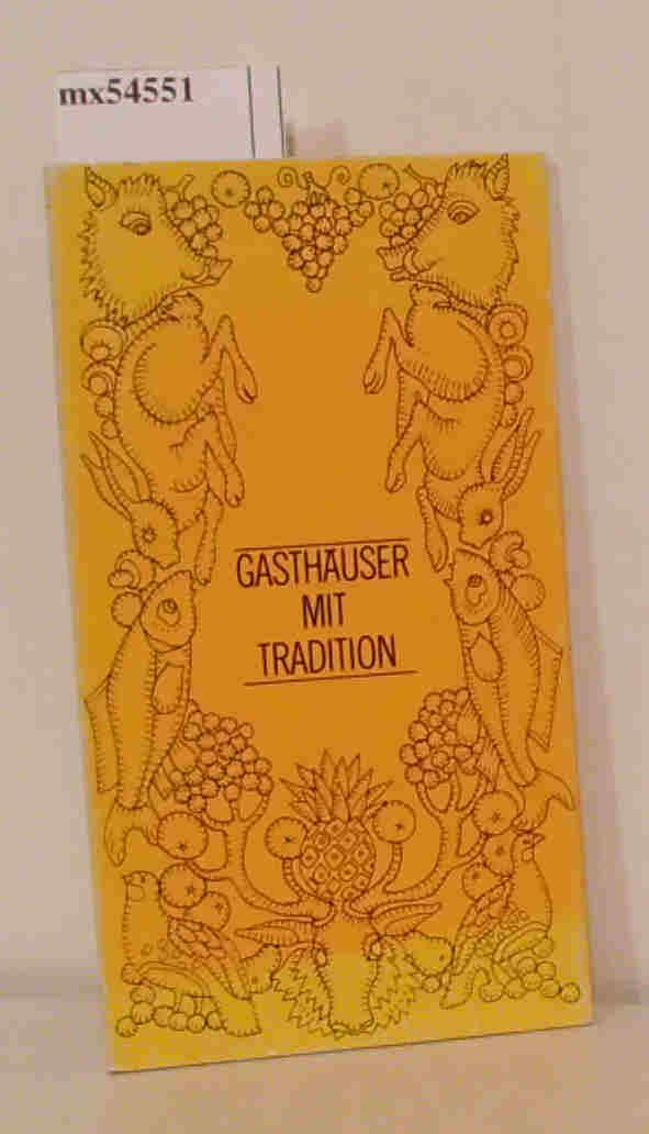 Gasthäuser mit Tradition