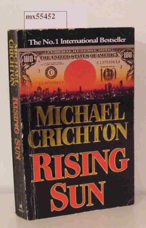 Crichton,  Michael: Rising Sun