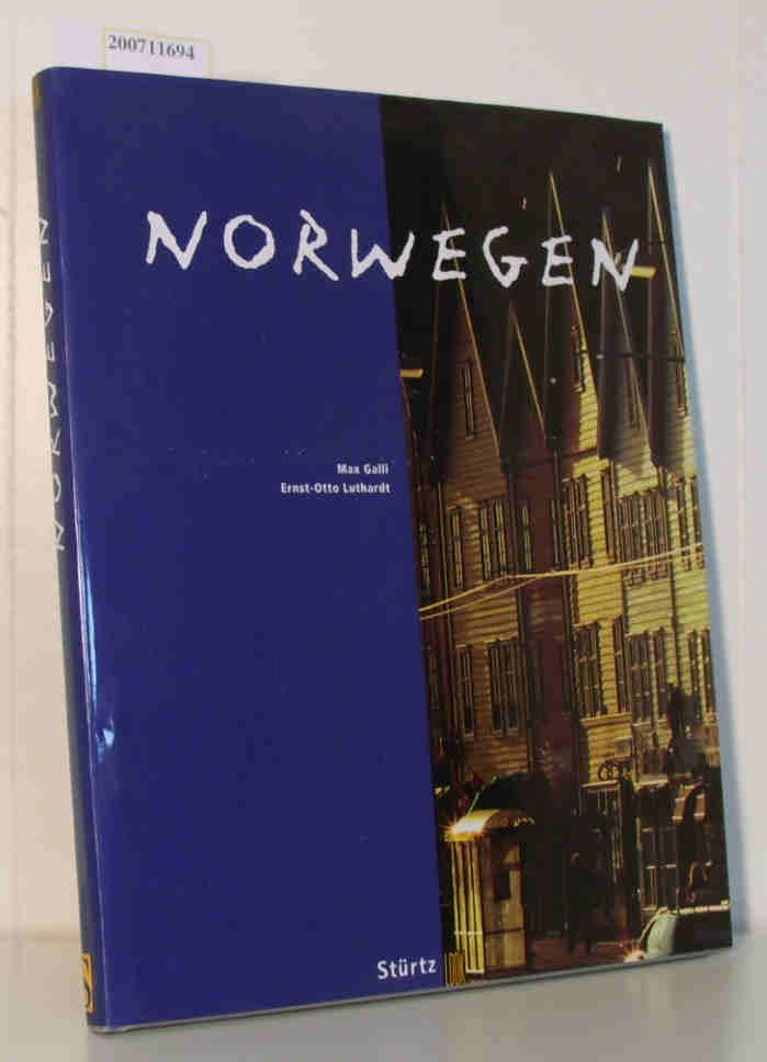 Norwegen Look. Bilder von Max Galli. Texte von E.-O. Luthardt