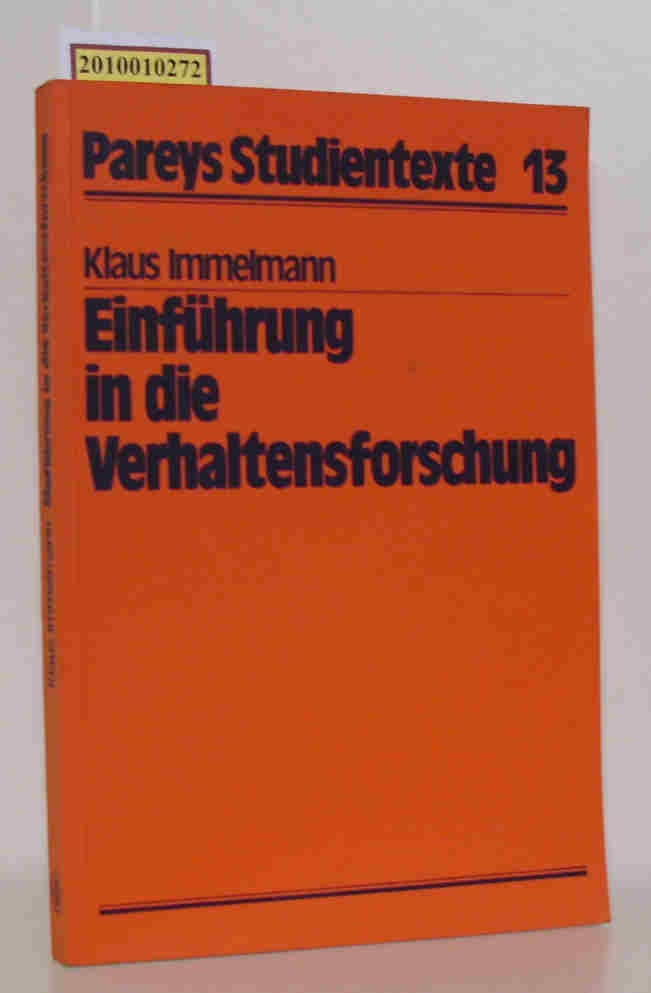 Einführung in die Verhaltensforschung von Klaus Immelmann