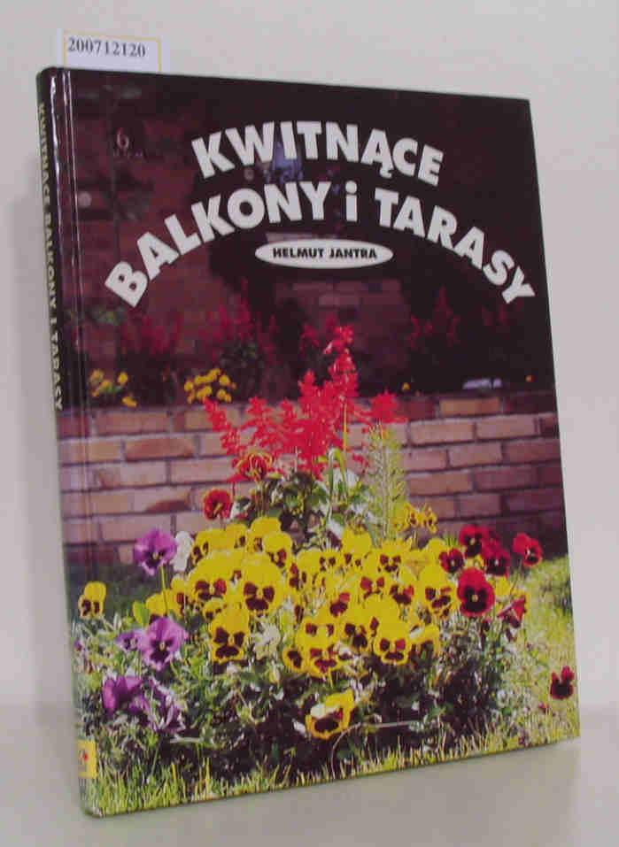 Helmut Jantra: Kwitnace Balkony i Tarasy