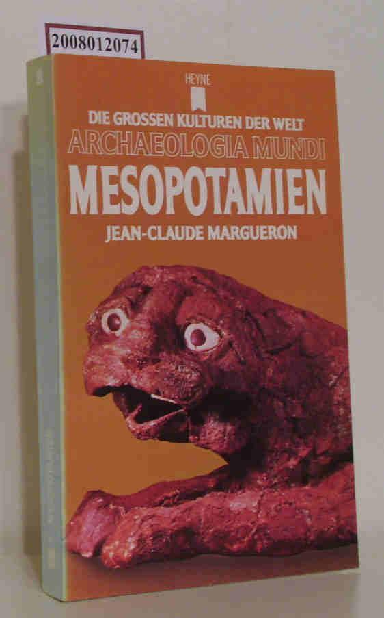 Mesopotamien Die grossen Kulturen der Welt, Archaeologia Mundi