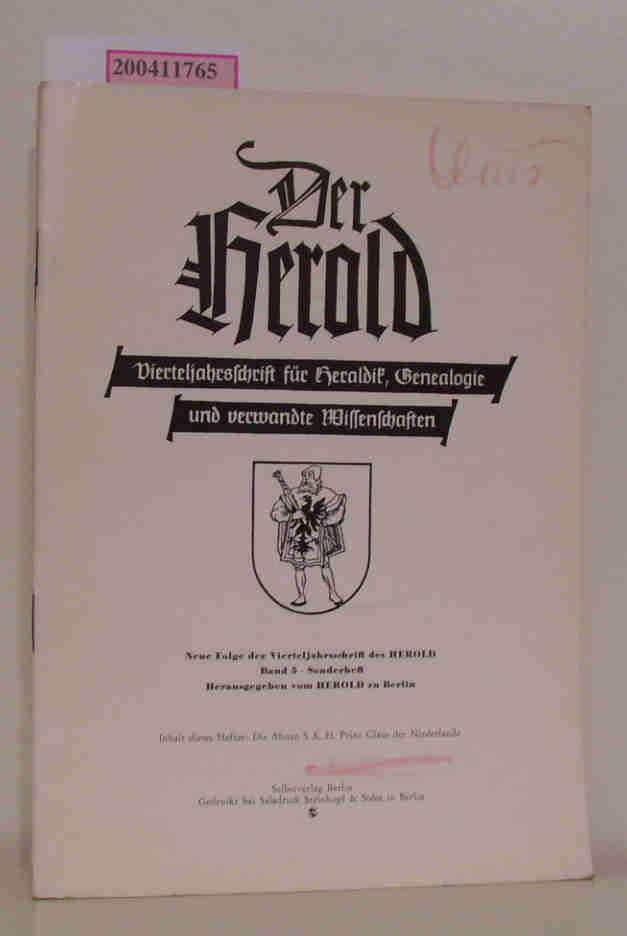 Der herold Vierteljahrsschrift für Heraldik, Genealogie und verwandte Wissenschaften Band 5 - Sonderheft : Die Ahnen S.K.H.Prinz Claus der Niederlande