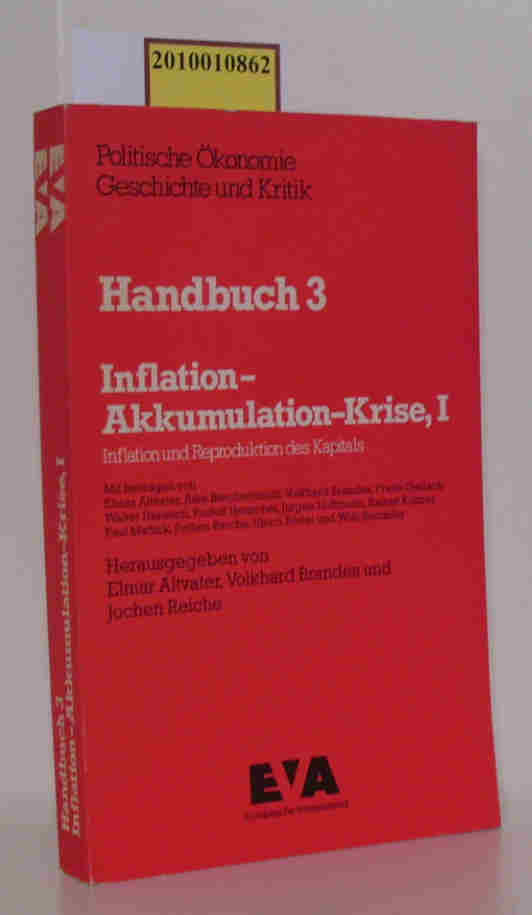 Inflation, Akkumulation, Krise . - Frankfurt am Main, Köln 1.,  Inflation und Reproduktion des Kapitals