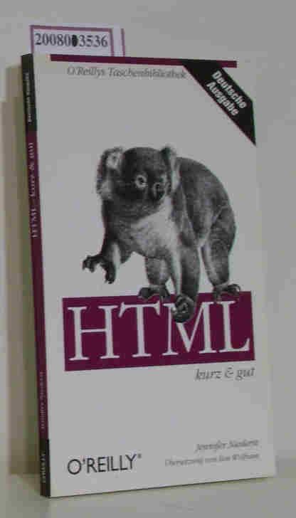 Niederst Robbins,  Jennifer: HTML kurz & gut / Jennifer Niederst. Dt. Übers. von Eva Wolfram