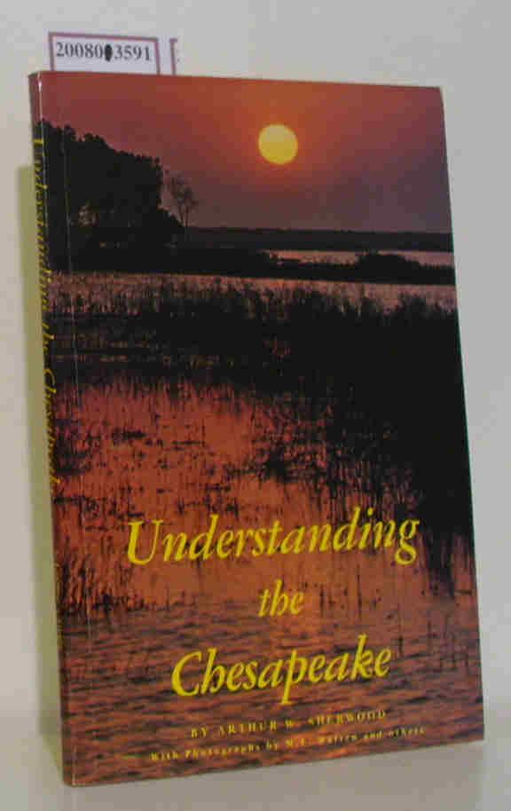Understanding the Chesapeake A Layman