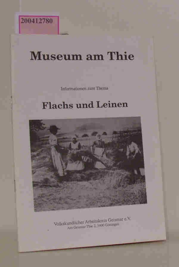 Museum am Thie Informationen zum Thema Flachs und Leinen