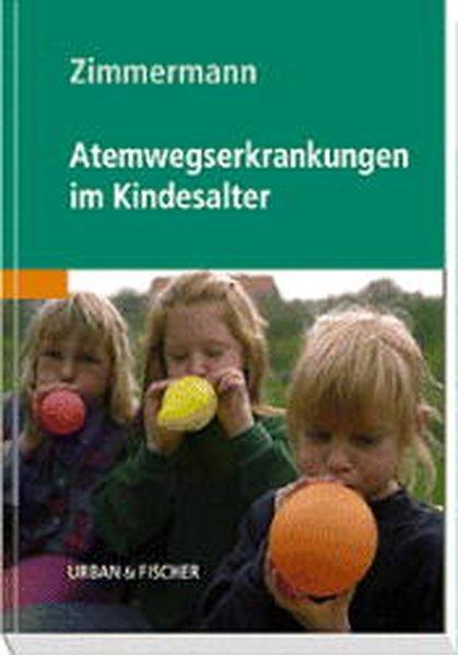 Atemwegserkrankungen im Kindesalter.