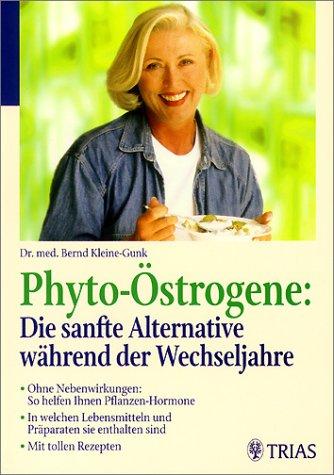 Phyto-Östrogene, Die sanfte Alternative während der Wechseljahre