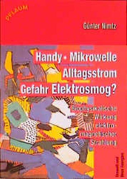 Handy, Mikrowelle, Alltagsstrom, Gefahr Elektrosmog?
