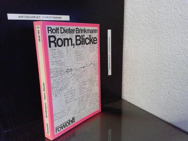 Rom, Blicke. - ERSTAUSGABE Das neue Buch ; 94 Erstausgabe  WG II / 19 - Brinkmann, Rolf Dieter und Jürgen Manthey
