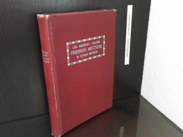 Friedrich Nietzsche in seinen Werken.  2. Auflage - Andreas-Salomé, Lou