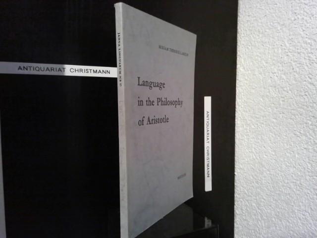 Language in the Philosophy of Aristotle (Janua Linguarum. Series Minor, Band 87) Janua Linguarum. Series Minor ; 87 - Larkin, Miriam T.