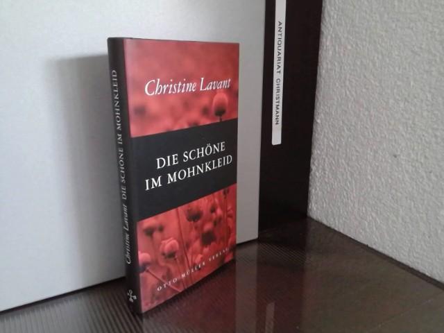 Die Schöne im Mohnkleid : Erzählung. Im Auftr. des Brenner-Archivs (Innsbruck) hrsg. und mit einem Nachw. vers. von Annette Steinsiek - Lavant, Christine